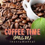 Coffee Time Vol. 21 - Instrumental - V.A