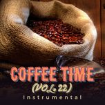 coffee time vol. 22 - instrumental - v.a