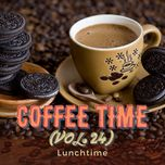 coffee time vol. 24 - lunchtime - v.a