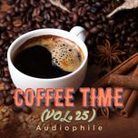 coffee time vol. 25 - audiophile - v.a