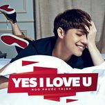 yes i love u (single) - noo phuoc thinh