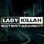 Tuyển Tập Ca Khúc Hay Nhất Của Ladykillah - V.A