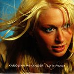 up in heaven (single) - karolina wikander