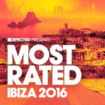 defected presents most rated ibiza 2016 - v.a