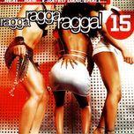 ragga ragga ragga 15 - v.a