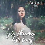 Yêu Thương Tận Cùng (Cô Hầu Gái OST) (Single)