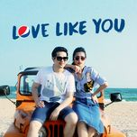 Love Like You (Single)