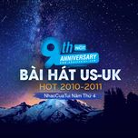 9 bai hat us-uk hot 2010-2011 - nhaccuatui nam thu 4 - v.a