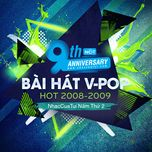 9 bai hat v-pop hot 2008-2009 - nhaccuatui nam thu 2 - v.a