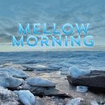 mellow morning - v.a