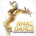 nhac dance danh cho buoi sang - v.a