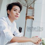 goc ban cong (single) - vu cat tuong