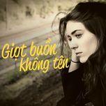 giot buon khong ten - v.a