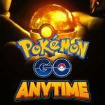 pokemon go anytime - v.a
