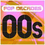pop decades: 00s - v.a