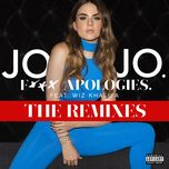 f*** apologies. (the remixes) (ep) - jojo, wiz khalifa