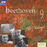 beethoven: string quartets, op.131 & op.135 - the lindsays
