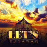 let's run away - v.a