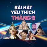 bai hat yeu thich thang 9 - v.a