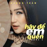 Ngốc 2 (Hãy Để Em Quên) (Single)