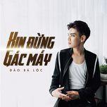 Xin Đừng Gác Máy (Single) - Đào Bá Lộc