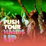 push your hands up - v.a