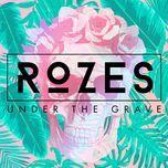 under the grave (single) - rozes
