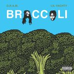 broccoli (single) - d.r.a.m., lil yachty