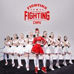 Fighting Fighting (Tỉnh Giấc Tôi Thấy Mình Trong Ai OST) (Single) - Chi Pu