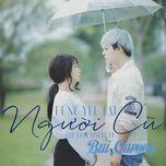 dung yeu lai nguoi cu (single) - bui caroon