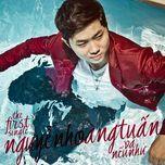 va neu nhu (the first single) - nguyen hoang tuan