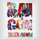 Sài Gòn Anh Yêu Em OST