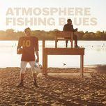 fishing blues (instrumental version) - atmosphere
