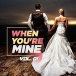 when you're mine (vol. 1) - v.a