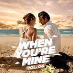 when you're mine (vol. 4) - v.a