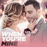 when you're mine (vol. 5) - v.a