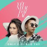 Yêu Nhau Dài Lâu (Single) - OnlyC, Bảo Thy