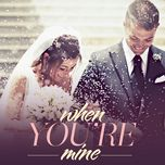 when you're mine (vol. 3) - v.a