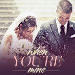 when you're mine (vol. 3) - v.a