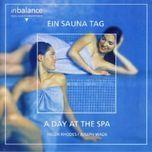 a day at the spa - ein sauna tag