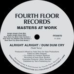 alright alright / dum dum cry (ep) - masters at work