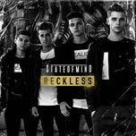 reckless (single) - state of mind
