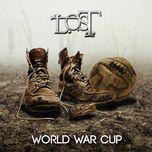 world war cup (single) - l.o.s.t.