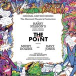harry nilsson's the point (the mermaid theater's production original cast recording/1977) - v.a