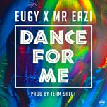 dance for me (single) - eugy, mr eazi