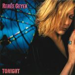 tonight - renee geyer