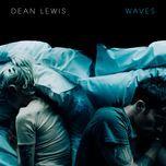 waves (single) - dean lewis