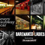 every subway car (single) - barenaked ladies