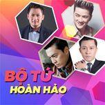 bo tu hoan hao: nct gentlemen (vol. 2) - tuan hung, lam truong, bang kieu, dam vinh hung