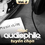 nhac audiophile tuyen chon (vol. 2) - v.a